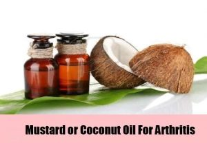 Mustard or Coconut Oil for Arthritis treatment