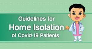 covid-19 home isolation guidelines